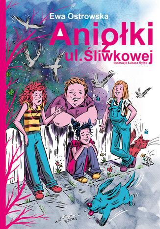 Okładka książki Aniołki z ul. Śliwkowej