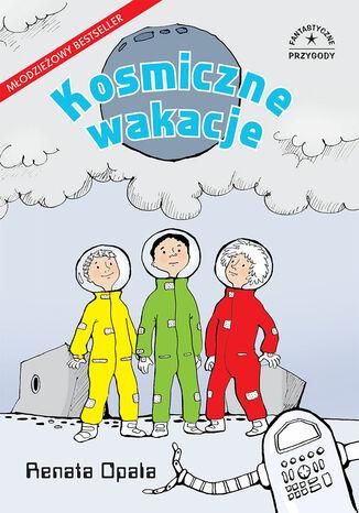 Okładka książki/ebooka Fantastyczne przygody. Kosmiczne wakacje