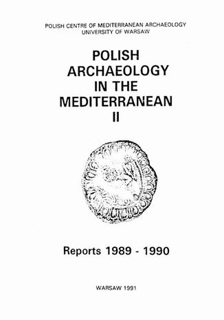 Okładka książki Polish Archaeology in the Mediterranean 2. Reports 1989-1990