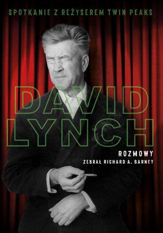Okładka książki David Lynch. Rozmowy