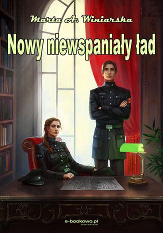 Okładka książki Nowy Niewspaniały ład