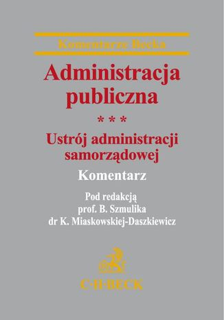 Okładka książki Administracja publiczna Tom 3 Ustrój administracji samorządowej