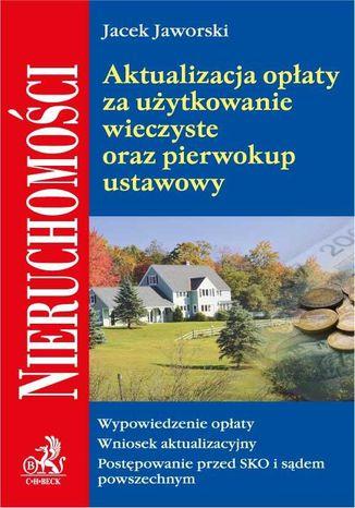 Okładka książki/ebooka Aktualizacja opłaty za użytkowanie wieczyste oraz pierwokup ustawowy