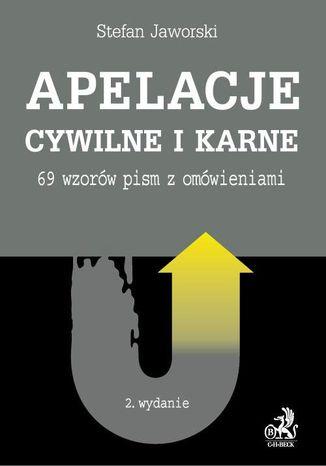 Okładka książki/ebooka Apelacje cywilne i karne. 69 wzorów pism z omówieniami