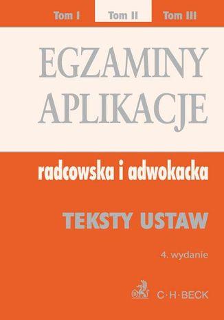 Okładka książki/ebooka Egzaminy. Aplikacje radcowska i adwokacka. Tom 2