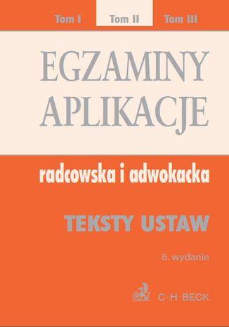 Okładka książki Egzaminy. Aplikacje radcowska i adwokacka. Tom 2 Wydanie: 6