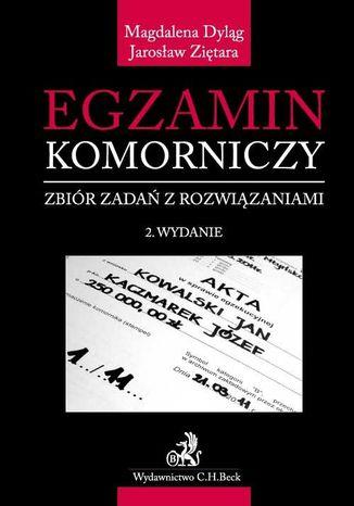 Okładka książki/ebooka Egzamin komorniczy. Zbiór zadań z rozwiązaniami