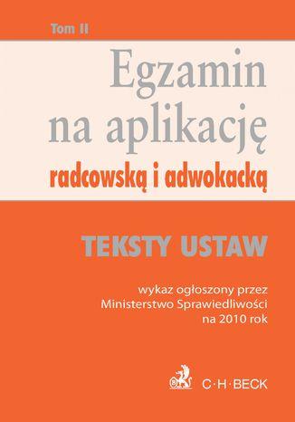 Okładka książki Egzamin na aplikację radcowską i adwokacką. Tom 2