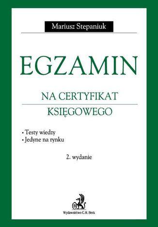 Okładka książki/ebooka Egzamin na certyfikat księgowego. Testy wiedzy