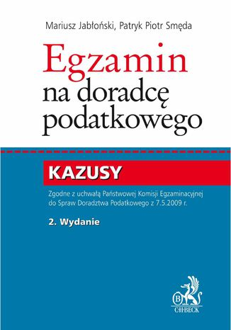 Okładka książki Egzamin na doradcę podatkowego. Kazusy