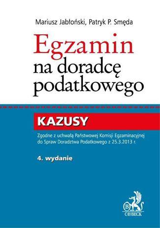 Okładka książki/ebooka Egzamin na doradcę podatkowego. Kazusy