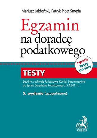 Okładka książki/ebooka Egzamin na doradcę podatkowego. Testy