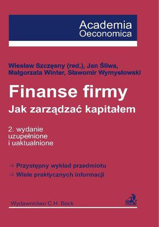 Okładka książki Finanse firmy. Jak zarządzać kapitałem