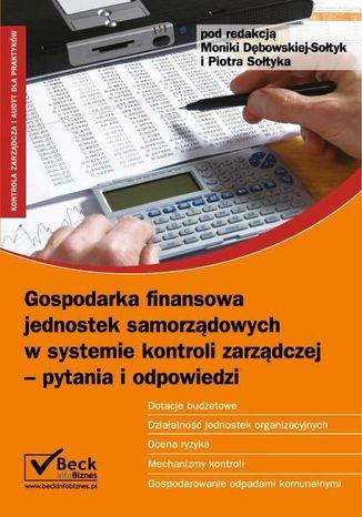 Okładka książki Gospodarka finansowa jednostek samorządowych w systemie kontroli zarządczej