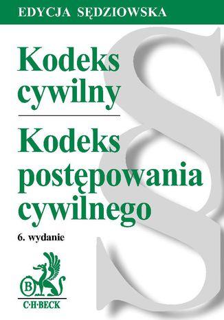 Okładka książki Kodeks cywilny. Kodeks postępowania cywilnego. Edycja Sędziowska