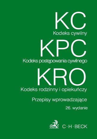 Okładka książki/ebooka Kodeks cywilny Kodeks postępowania cywilnego Kodeks rodzinny i opiekuńczy