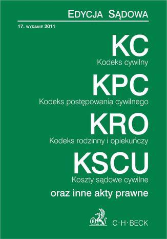 Okładka książki Kodeks cywilny Kodeks postępowania cywilnego Kodeks rodzinny i opiekuńczy Koszty sądowe cywilne