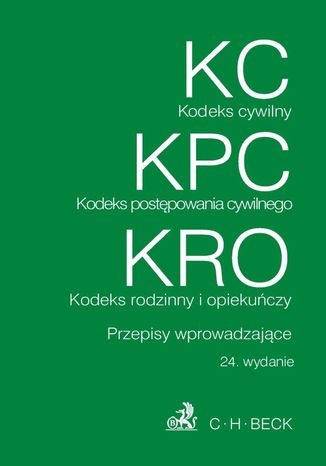 Okładka książki/ebooka Kodeks cywilny Kodeks postępowanie cywilnego Kodeks rodzinny i opiekuńczy