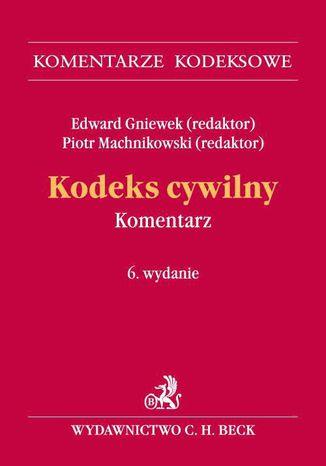Okładka książki Kodeks cywilny. Komentarz