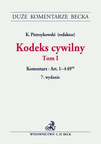 Okładka książki/ebooka Kodeks cywilny. Tom I. Komentarz do art. 1-44910