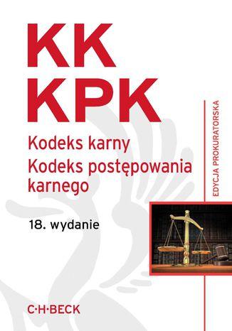 Okładka książki Kodeks karny Kodeks postępowania karnego Edycja prokuratorska