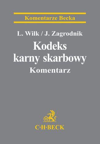 Okładka książki/ebooka Kodeks karny skarbowy. Komentarz