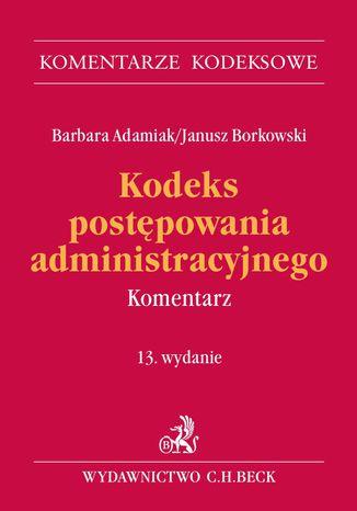 Okładka książki/ebooka Kodeks postępowania administracyjnego. Komentarz. Wydanie 13