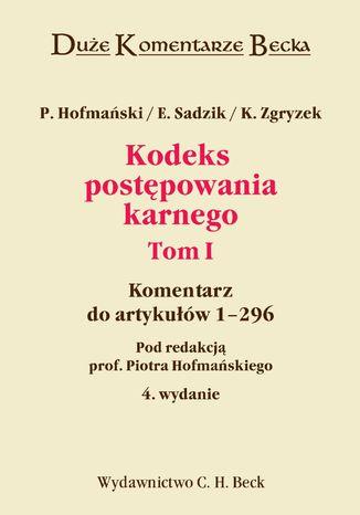 Okładka książki/ebooka Kodeks postępowania karnego. Komentarz do art. 1-296. Tom I