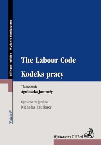 Okładka książki/ebooka Kodeks pracy. The Labour Code. Wydanie 4