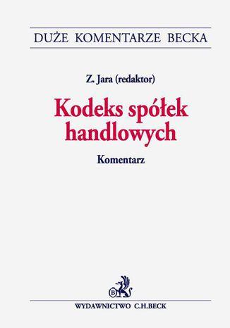 Okładka książki Kodeks spółek handlowych. Komentarz