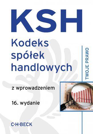 Okładka książki Kodeks spółek handlowych z wprowadzeniem