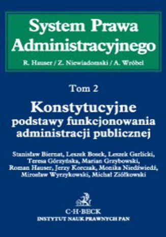 Okładka książki Konstytucyjne podstawy funkcjonowania administracji publicznej. Tom 2