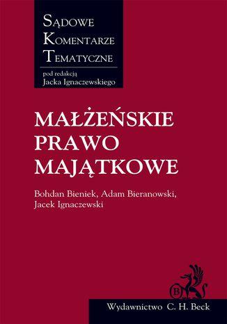 Okładka książki/ebooka Małżeńskie Prawo Majątkowe