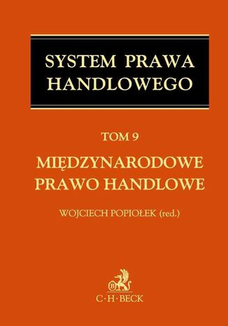 Okładka książki/ebooka Międzynarodowe prawo handlowe. Tom 9