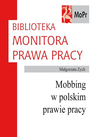 Okładka książki/ebooka Mobbing w polskim prawie pracy