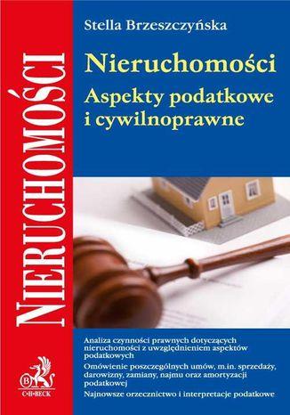 Okładka książki/ebooka Nieruchomości. Aspekty podatkowe i cywilnoprawne