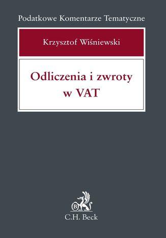 Okładka książki/ebooka Odliczenia i zwroty w Vat
