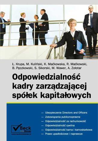 Okładka książki Odpowiedzialność kadry zarządzającej spółek kapitałowych