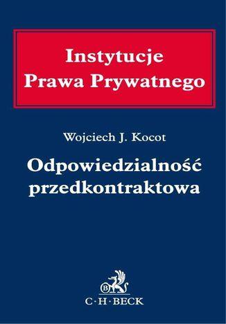 Okładka książki Odpowiedzialność przedkontraktowa