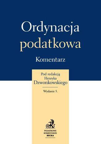 Okładka książki Ordynacja podatkowa. Komentarz