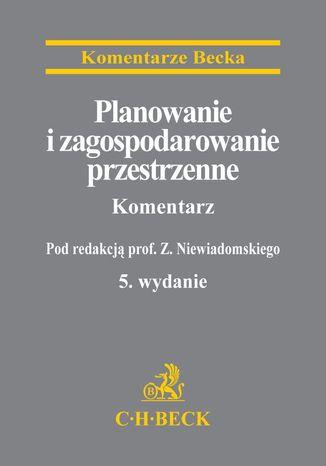 Okładka książki/ebooka Planowanie i zagospodarowanie przestrzenne. Komentarz