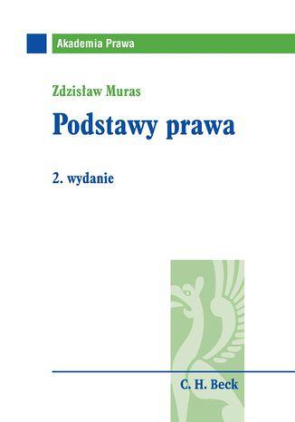 Okładka książki/ebooka Podstawy prawa. Wydanie 2