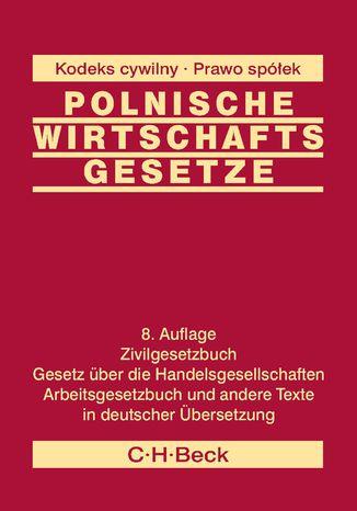 Okładka książki Polnische Wirtschafts Gesetze - Polskie ustawy gospodarcze