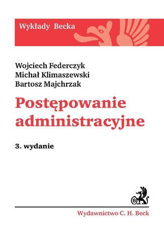 Okładka książki/ebooka Postępowanie administracyjne. Wydanie 3