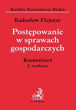 Okładka książki/ebooka Postępowanie w sprawach gospodarczych. Komentarz