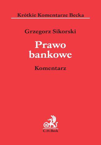 Okładka książki Prawo bankowe. Komentarz