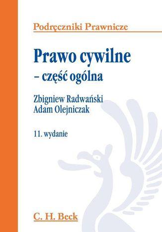 Okładka książki/ebooka Prawo cywilne - część ogólna. Wydanie 11