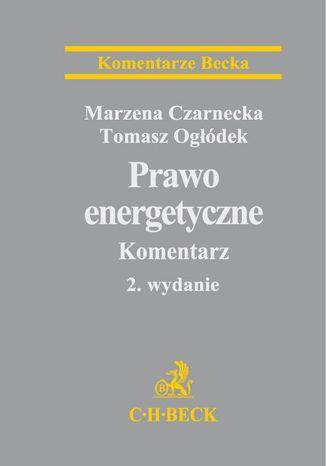 Okładka książki/ebooka Prawo energetyczne. Komentarz
