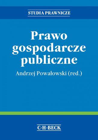 Okładka książki Prawo gospodarcze publiczne