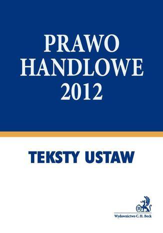 Okładka książki/ebooka Prawo handlowe 2012 - format A4